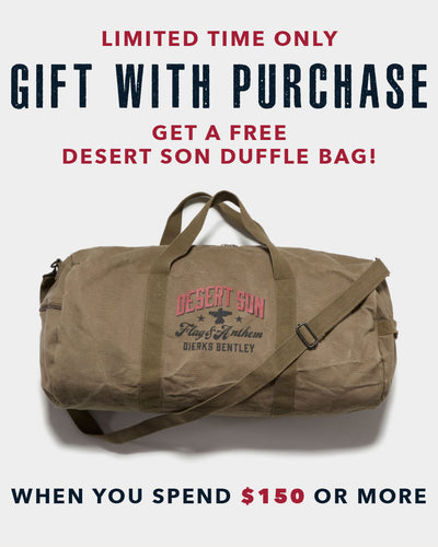 Free Desert Son Duffle With $150 Purchase