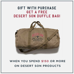 Desert Son Gift with Purchase