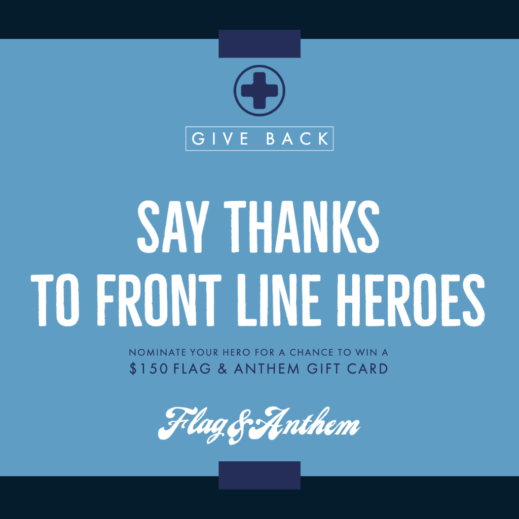 Say Thanks to Front Line Heroes