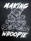 T-Shirt - Making Whoopie - Tiny Whoop