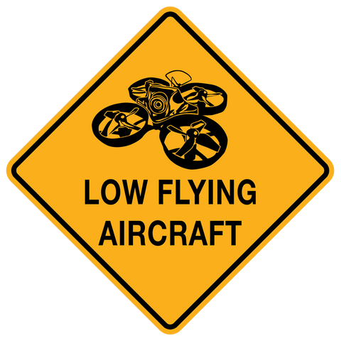 LOW FLYING AIRCRAFT Poster - Tiny Whoop