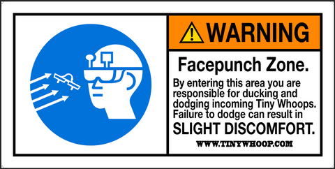 FACEPUNCH Warning Poster - Tiny Whoop