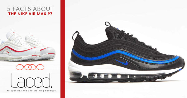 5 Facts About The Nike Air Max 97