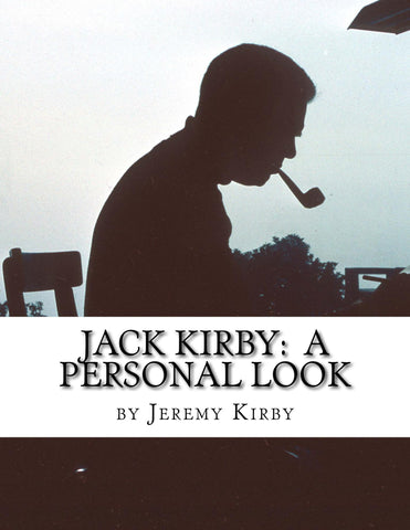 Jack Kirby: A Personal Look- Digital PDF Download - Jack Kirby
