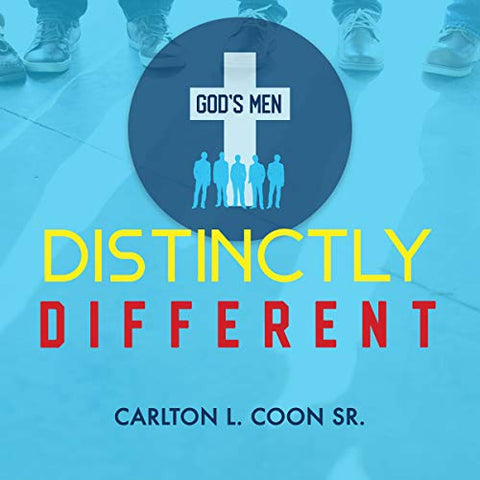Distinctly Different by Carlton Coon Sr.