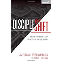 Disciple Shift by Jim Putman & Bobby Harrington