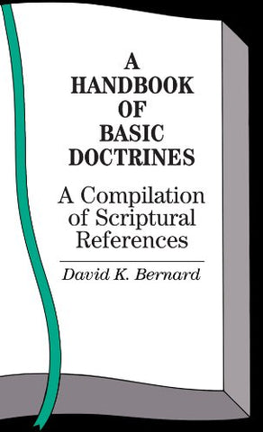 A Handbook Of Basic Doctrines by David Bernard