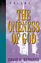 The Oneness Of God by David Bernard