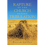 Rapture Of The Church Before Tribulation by Patrick Guillot