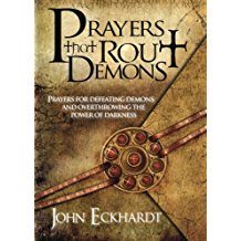 Prayers That Rout Demons by John Eckhardt