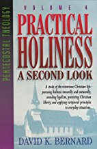 Practical Holiness - A Second Look by David Bernard