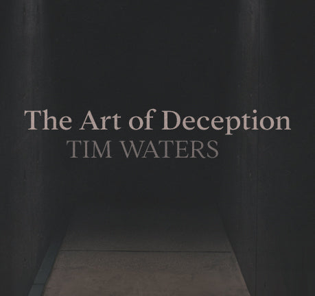 The Art Of Deception by Tim Waters