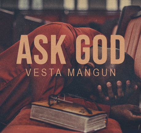 Ask God by Vesta Mangun