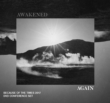 Because of the Times 2017 Keynote: Awakened Again by Anthony Mangun