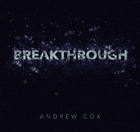 Breakthrough by Andrew Cox