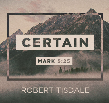 Certain by Robert Tisdale