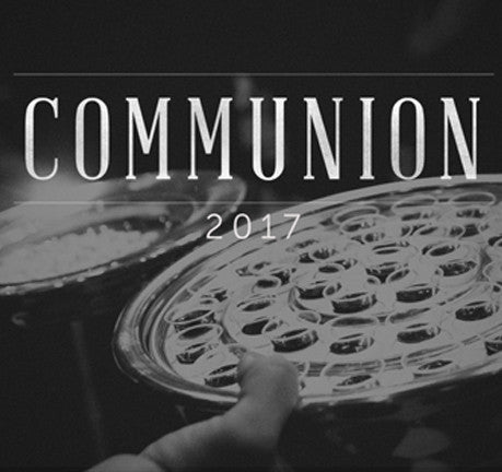 Communion 2017: Praying in the Spirit by Anthony Mangun