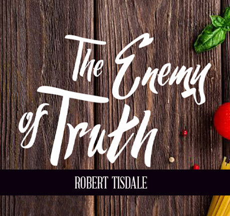 The Enemy Of Truth by Robert Tisdale