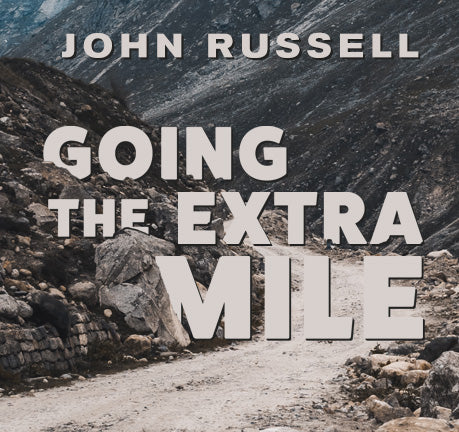 Going The Extra Mile by John Russell