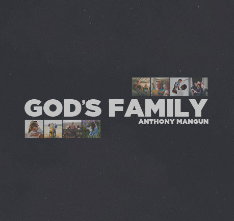 God's Family by Anthony Mangun