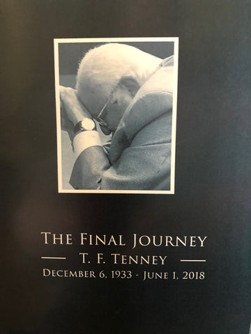 The Final Journey - T. F. Tenney 1933-2018
