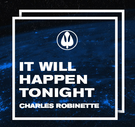 It Will Happen Tonight by Charles Robinette