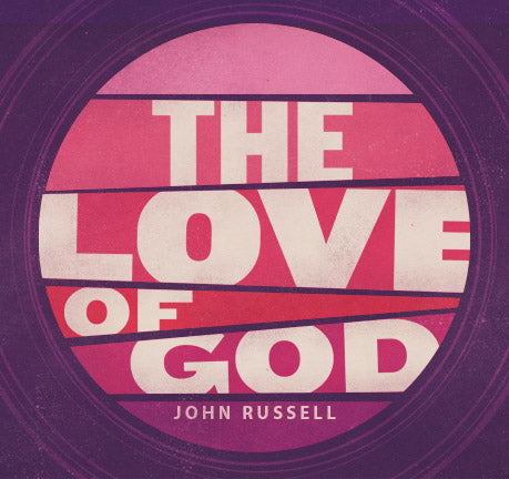 The Love Of God by John Russell
