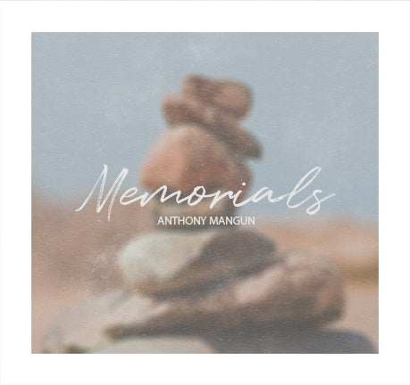 Memorials by Anthony Mangun
