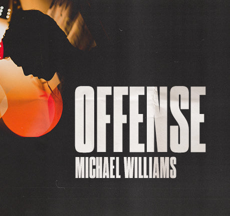 Offense by Michael Williams