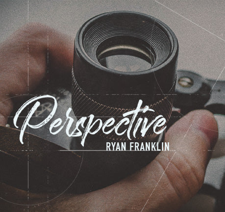 Perspective by Ryan Franklin
