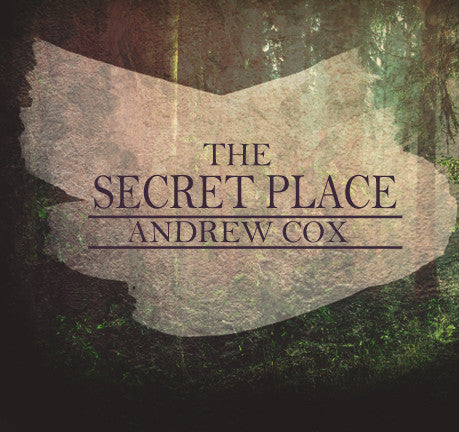 The Secret Place by Andrew Cox