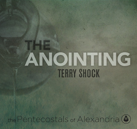 The Anointing by Terry Shock