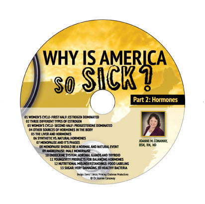 Why Is America So Sick: Hormones CD