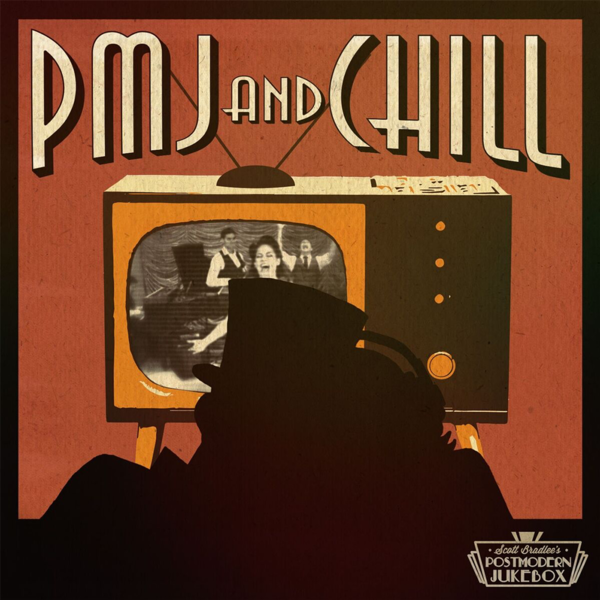 PMJ And Chill