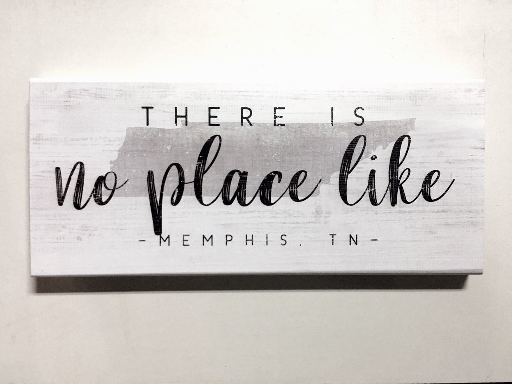 No Place Like Mem Wood Sign