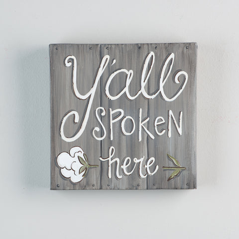 Y'all Spoken Here Canvas