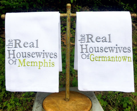 Real Housewives Kitchen Towel