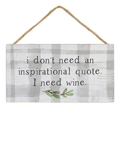 I Need Wine Hanging Wood Sign