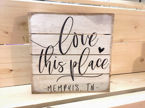 """Love this Place"" Memphis, TN Mini Wood Canvas"