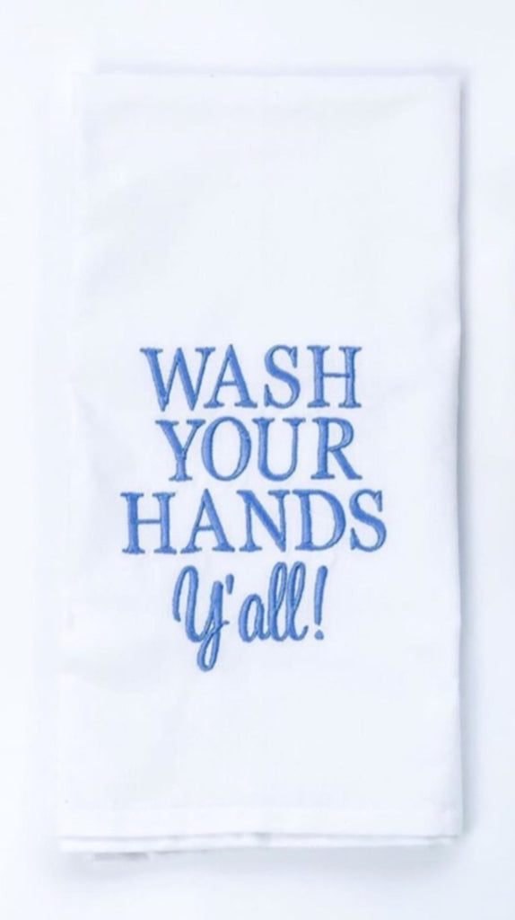 Wash Your Hands Y'all Kitchen Towel