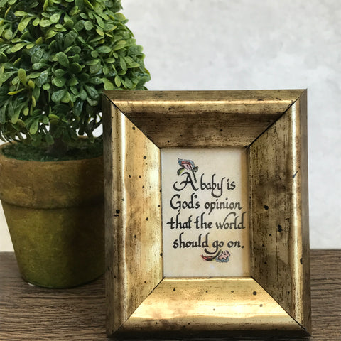 A Babys is God's Opinion Mini framed Calligraphy by More Than Words Germantown Memphis TN