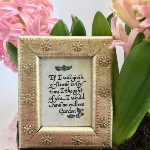 Framed Calligraphy if I was given a flower I would have a garden gift Germantown and Memphis