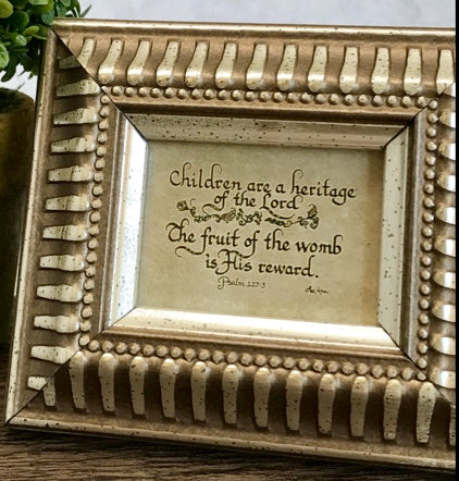"""Children are a Heritage of the Lord"" framed Calligraphy Scripture verse"