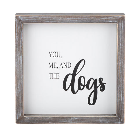You Me and the Dogs Framed Board