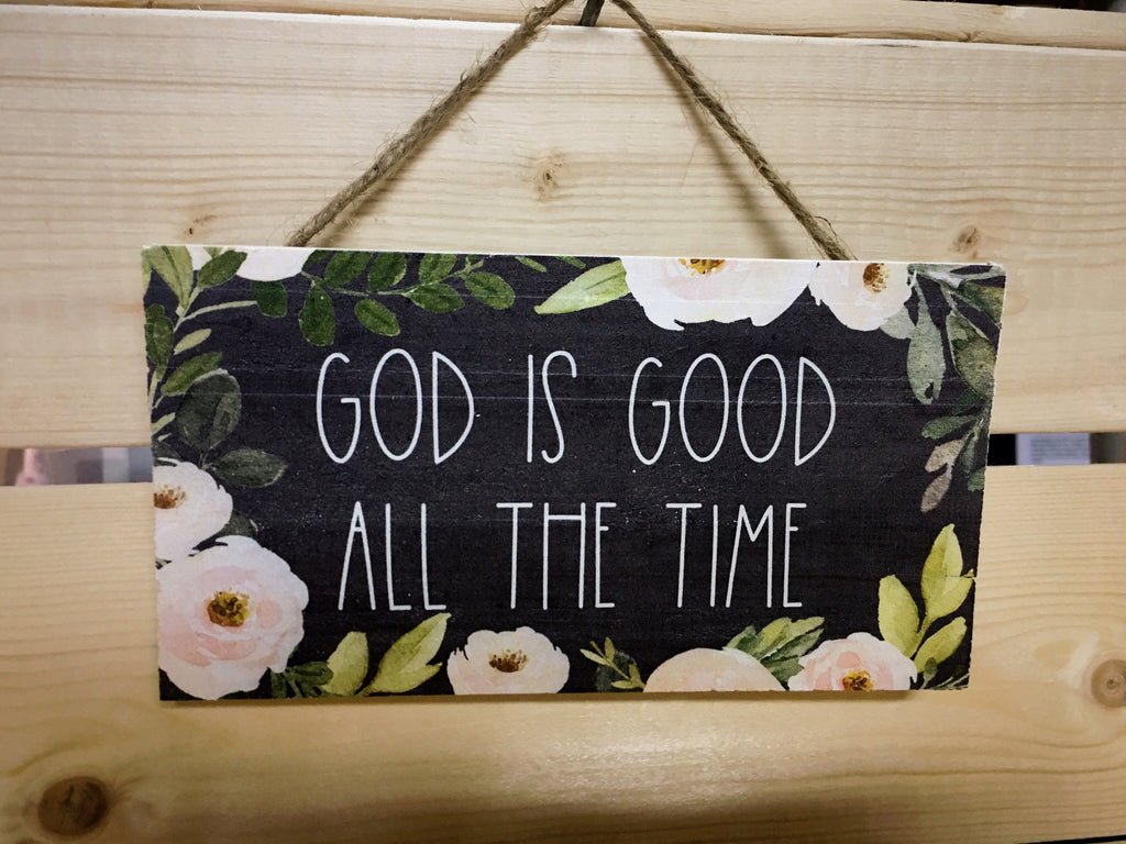 God is Good Hanging Wood Sign