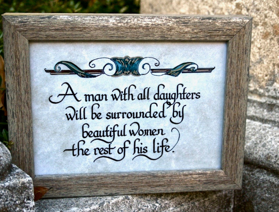 A man with all daughters calligraphy frame fathers day gift