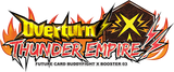 BFE-X-BT03 Future Card BUDDYFIGHT BOOSTER BOX VOL. 3 - OVERTURN! THUNDER EMPIRE! (Release date 20/10/2017)