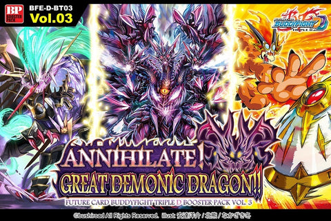 Future Card Buddyfight Booster Pack vol.3 - ANNIHILATE! GREAT DEMONIC DRAGON!!-English