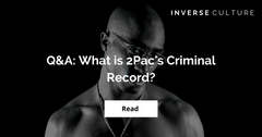 Q&A: What is 2Pac's Criminal Record?