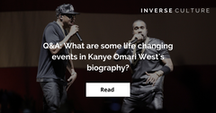 Q&A: What are some life changing events in Kanye's biography?